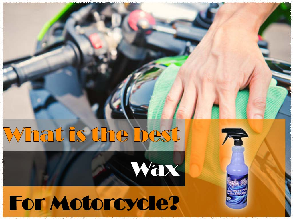 Best Motorcycle Wax Reviews