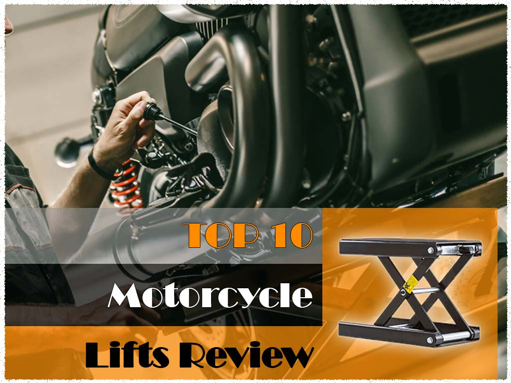TOP Motorcycle Lifts Review