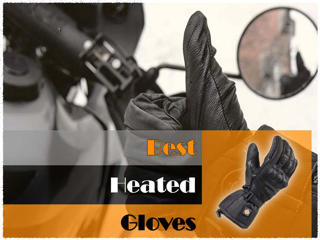 heated motorcycle gloves reviews
