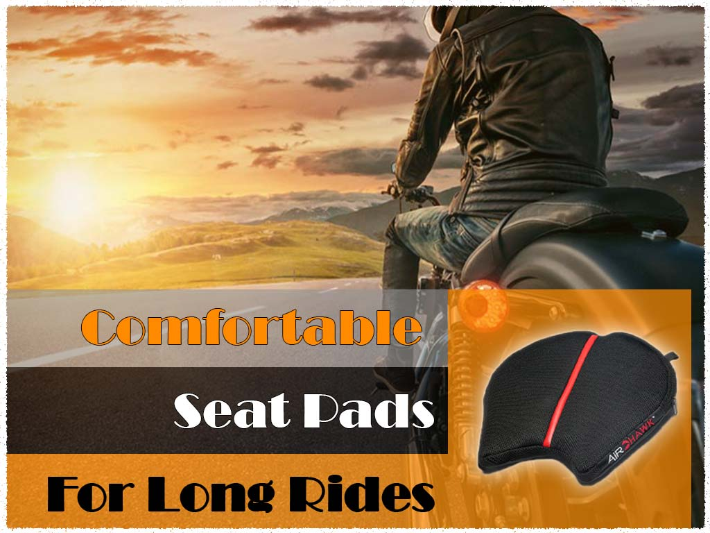 motorcycle seat pads for long rides